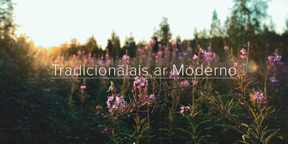 Tradicionālais ar moderno